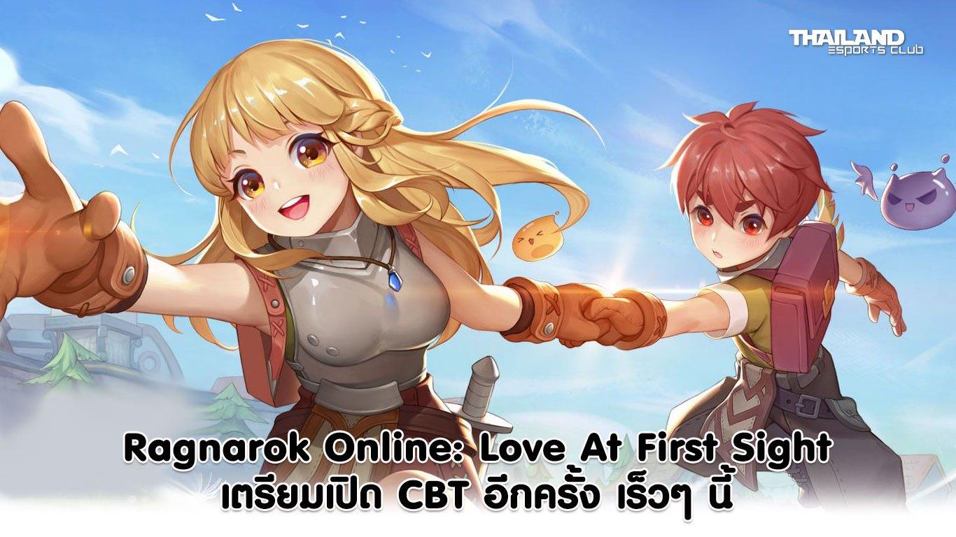 มาแล้วจ้า เกมที่หลายคนตั้งตารอ Ragnarok Online: Love At First Sight